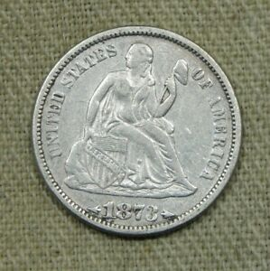 1873 Liberty Seated Dime 10¢ Choice XF Extra Fine NG55