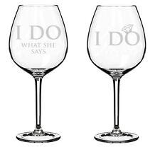 Set of 2 Wine Glasses 20oz Glass Engagement Wedding Couple I Do What She Says