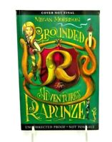 GROUNDED THE ADVENTURES OF RAPUNZEL MEGAN MORRISON UNCORRECTED PROOF PAPERBACK