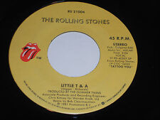 THE ROLLING STONES Waiting on A Friend 45 Little T & A  RS-21004 Tattoo you T&A
