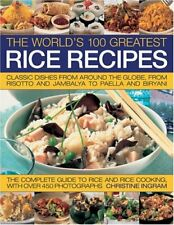 The World's 100 Greatest Rice Recipes: Classic Dishes from Around the World-Chr
