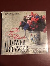 The Five-Minute Flower Arranger By JANE NEWDICK - Hardback book with dust jacket