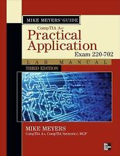 Mike Meyers' CompTIA A+ Guide: Practical Application Lab Manual, Third Edition
