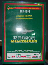 Les transports militaires; bulletin du centenaire N°265 Anost