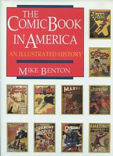 The Comic Book In America - An Illustrated History - Mike Benton - New Unread