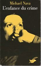 Michael Nava - L'ENFANCE DU CRIME  - le masque - 2006