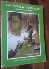 La pêche à l anglaise par J P Husson édité par Triton International 1983