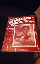 THERE'LL BE A HOT TIME IN THE TOW OF BERLIN VINTAGE SHEET MUSIC   COPYRIGHT 1943