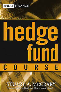 Hedge Fund Course by Stuart A. McCrary (Paperback, 2005)