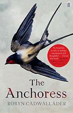 The Anchoress by Cadwallader, Robyn | Paperback Book | 9780571313341 | NEW
