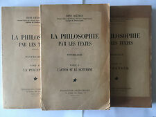 PHILOSOPHIE PAR LES TEXTES 1948 RENE CHATEAU VOL 1 2 ET 4 PERCEPTION PSYCHOLOGIE