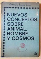 Nuevos Conceptos sobre animal, hombre y Cosmos por Salvador Torres 1970