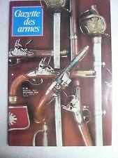 Gazette des armes n° 66 déc 1978 l'ARMEMENT DES GARDES DU CORPS. COLT ACE.