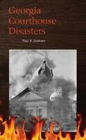 Georgia Courthouse Disasters, Brand New, Free shipping in the US