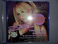 Tynisha Keli/Shattere'd Promo  2009 Japan 1-Tr./MCD