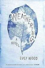 Weathering, Wood, Lucy, Good Book
