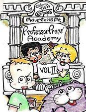 Fish o'Toole's Adventures at Professor Preps' Academy Ser.: Fish o'Toole's...
