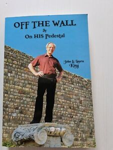 OFF THE WALL & On His Pedestal:  by John & Laura King (New with imperfections).