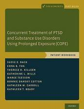 USED (LN) Concurrent Treatment of PTSD and Substance Use Disorders Using Prolong