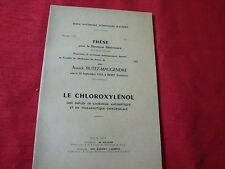 LE CHLOROXYLENOL Annick BUTEZ-MAUGENDRE  1956