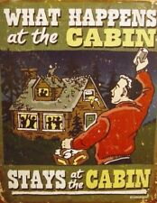 What Happens In Cabin Stays Metal Tin Sign Funny Lodge Picture New Gift USA