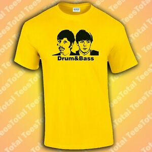 Drum and Bass T-Shirt | Funny | The Beatles | Paul McCartney | Ringo Starr
