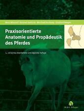 Praxisorientierte Anatomie und Propädeutik des Pferdes von Bernhard Huskamp,...