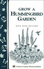 New How To Grow A Hummingbird Garden A New Storey Country Wisdom Booklet