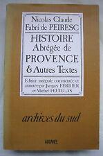 HISTOIRE Abrégée de PROVENCE et Autres TEXTES Nicolas Cl. FABRI  de PEIRESC 1982