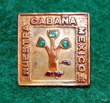 VINTAGE GIRL SCOUT - NUESTRA CABANNA MEXICO PIN
