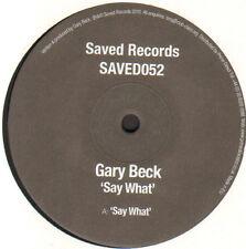 GARY BECK - Say What - 2010 Saved - SAVED052