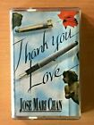 JOSE MARI CHAN Thank You Love PHILIPPINES OPM Cassette Tape