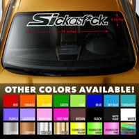 "HONDA SI SICK As F*CK Windshield JDM Banner Premium Vinyl Decal Sticker 36""x6"""