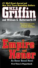 Empire and Honor (Honor Bound) by W.E.B. Griffin, William E. Butterworth IV