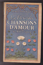 La fleur des chansons d'amour du XVIe siècle  Henry POULAILLE