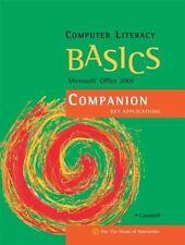 Computer Literacy BASICS: Microsoft Office 2007 Companion