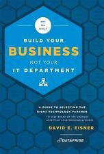 Why You Should Build Your Business Not Your IT Department : A Guide to Select...
