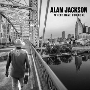 (PRE-ORDER) ALAN JACKSON Where Have You Gone (OUT 14 MAY) CD NEW