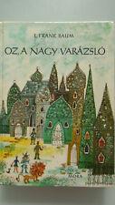 L. Frank Baum, Oz, a nagy varázsló, Märchenbuch auf Ungarisch.