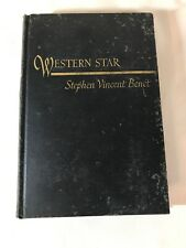 Benet, Stephen Vincent WESTERN STAR 1st Edition Early Printing