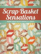 "Scrap-Basket Sensations : More Great Quilts from 2 1/2"" Strips by Kim Brackett ("