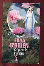 10/18. EDNA O'BRIEN: CREPUSCULE IRLANDAIS. 2012.