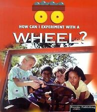 Wheel (How Can I Experiment With Simple Machines)