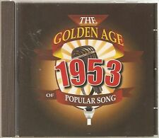 THE GOLDEN AGE OF POPULAR MUSIC - 1953 CD - FREE POST IN UK