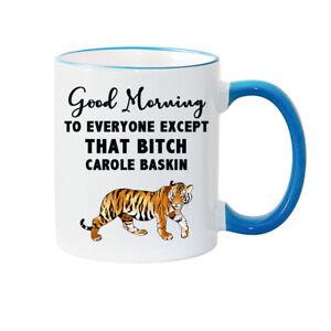 CAROLE BASKIN (Good Morning) - JOES EXOTIC - TIGER KING MUG