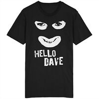 Hello Dave Papa Lazarou T Shirt Top The League of Gentlemen Reece Shearsmith