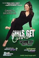 NEW Girls Get Curves: Geometry Takes Shape by Danica McKellar