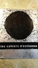 ESTIENNE LES CAHIERS D'ESTIENNE N°33, 1967