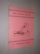 das kleine buch. no.4 robin's hund. 1962. kinder lesen lernen buch