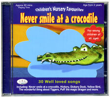 Never smile at a crocodile CD Kids well loved songs for children *NEW & WRAPPED*